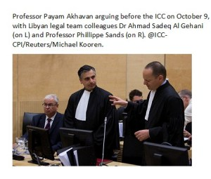 Professor Payam Akhavan arguing before the ICC on October 9th, with Libyan Legal Team colleagues, Dr. Ahmad Al Gehani (L) and Professor Philippe Sands (R) @ ICC-CPI/Reuters/Michael Kooren