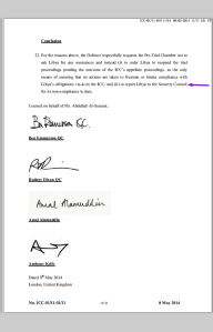 This is the signatory page of Abdulla Senussi's submission to the ICC that requests that Libya to be referred to the UN Security Council.   The lawyers: Ben Emmerson, Rodney Dixon, Amal Alamuddin and Anthony Kelly.