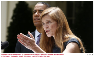 President Obama and Samantha Power 5th June 2013. Photo AP/Charles Dharapak Here