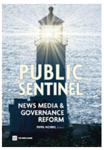 'The Roles of the News Media' Harvard World Bank Report Public Sentinel Pippa Norris