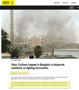 """Libya: Civilians trapped in Benghazi in desperate conditions as fighting encroaches"" Amnesty International"