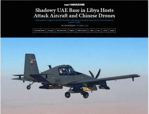 """Shadowy UAE base in Libya hosts Attack aircraft and Chinese drones. New Satellite images show the UAE is operating a small Airforce out of a remote base in eastern Libya."" The Warzone Ethan Chorin"
